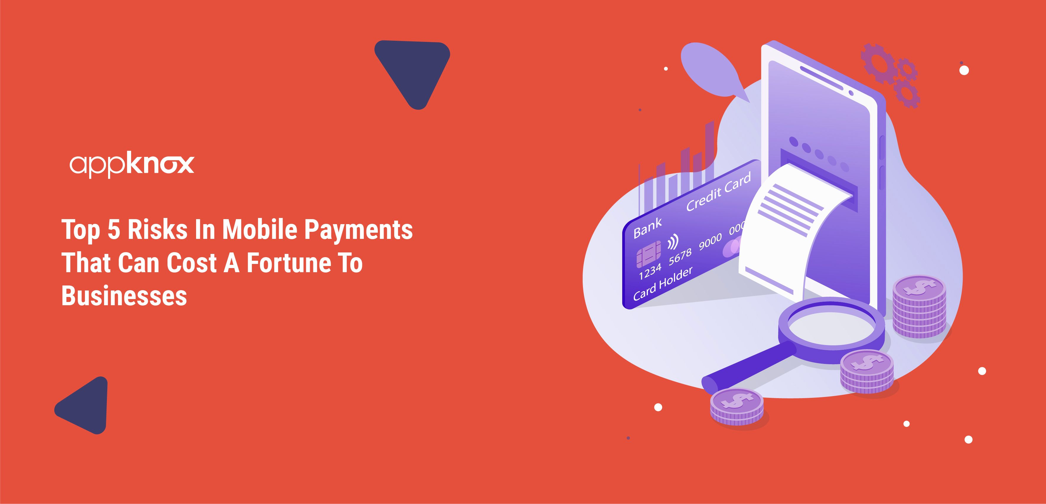 Top 5 Risks In Mobile Payments