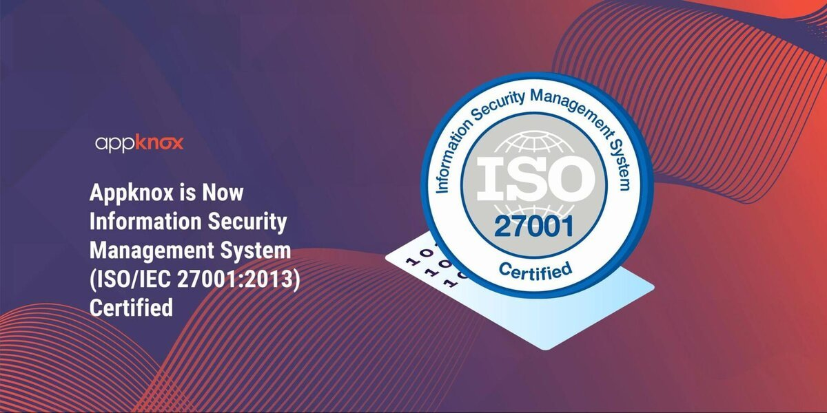 Appknox is Now Information Security Management System (ISO/IEC 27001:2013) Certified