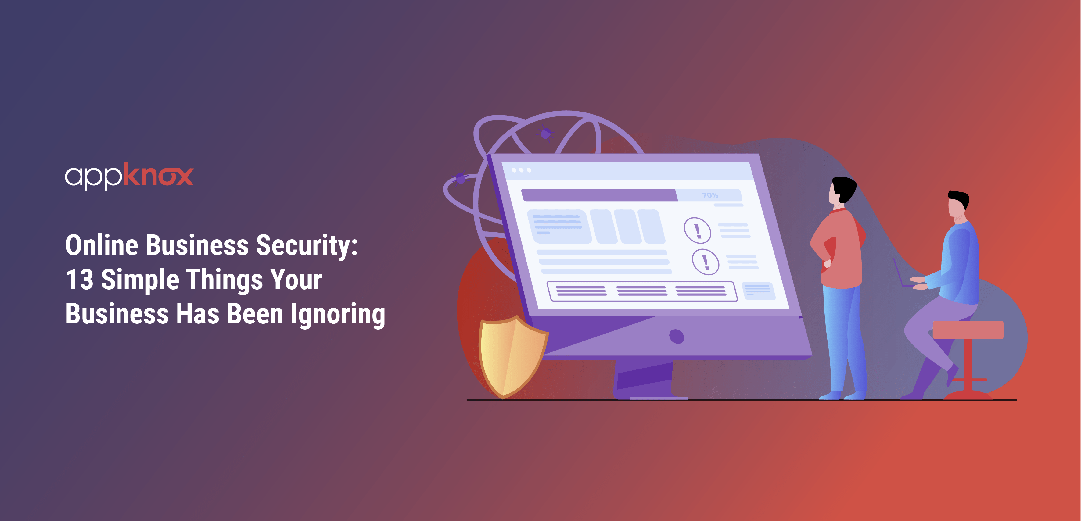 Online Business Security: 13 Simple Things Your Business Has Been Ignoring